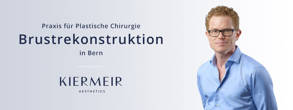 Dr. Kiermeir Brustrekonstruktion in Bern